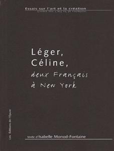 Léger Céline, deux français à New York